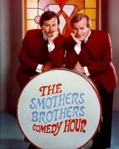 smothers brothers comedy hour 240x300 Three Smothers Brothers Thoughts for Thursday