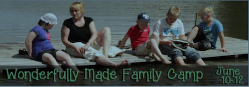 The Wonderfully Made Family Camp for 30 special needs families is scheduled for June 10-12. Can you volunteer or donate to make this event a reality?