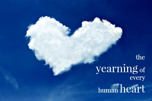 The Yearning in Every Human Heart