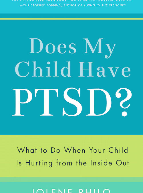 Does My Child Have PTSD? Releases This Week!